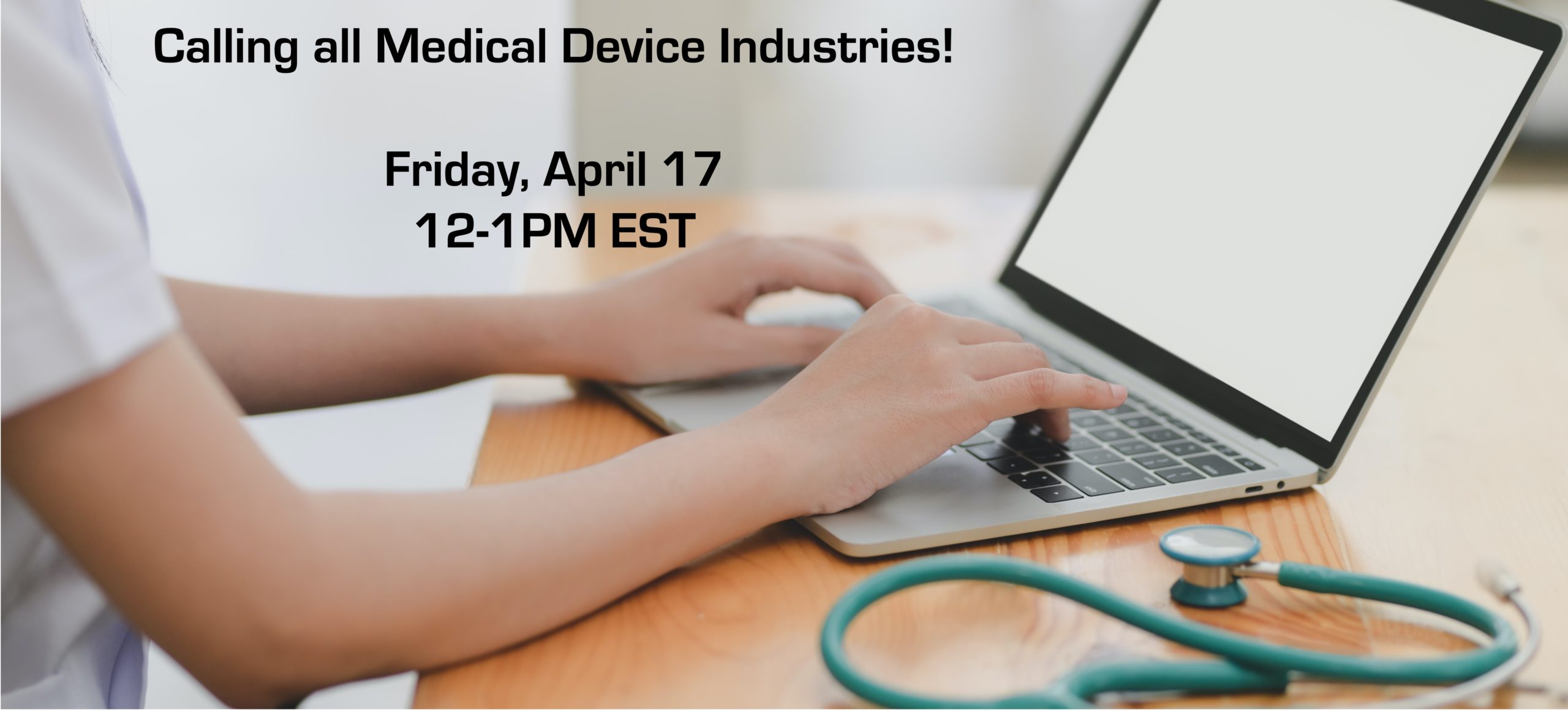 Calling All Medical Device Industries on April 17, 2020