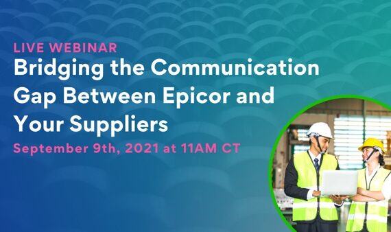 Bridging the Communication Gap Between Epicor and Your Suppliers with SourceDay