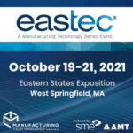 Join us at Eastec on October 19, 2021